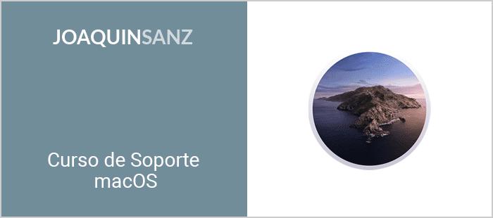 Joaquin Sanz - Curso de Soporte macOS 10.15 Catalina