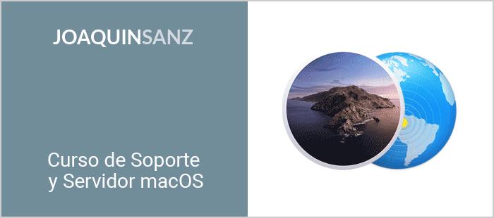 Joaquin Sanz - Curso de Soporte y Servidor Apple macOS