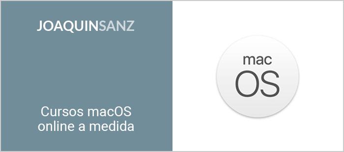 Joaquin Sanz - Cursos macOS online a medida
