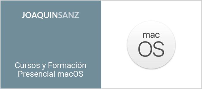 Joaquin Sanz - Cursos y Formación Presencial macOS