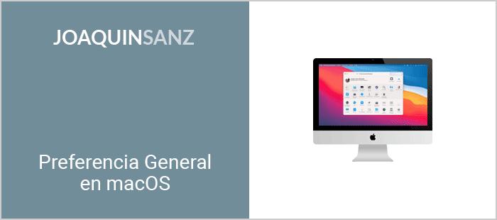Joaquin Sanz - Preferencia General en macOS