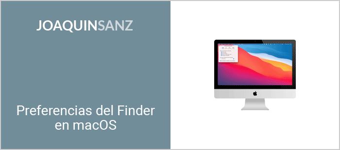 Joaquin Sanz - Preferencias del Finder en macOS