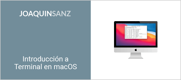 Joaquin Sanz - Terminal en macOS